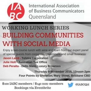 Learn how to build communities using social media with IABC Qld on Nov 5 2015